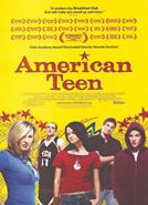 American Teen (2008) documentary–Dir. Nanette Burstein; school jock, popular girl, artsy girl & geek.
