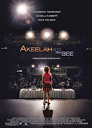 Akeelah and the Bee (2006) Dir. Doug Atchison; Angela Bassett, Laurence Fishburne, Keke Palmer