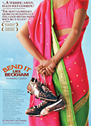 Bend it Like Beckham (2002) Dir. Gurinder Chadha; Parminder Nagra, Keira Knightley, Jonathan Rhys Meyers