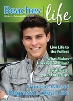 Beaches|Life 2013 kick-off issue Feb/Mar 2013 cover - Another star from Degrassi