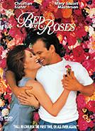 Bed of Roses (1996) Dir.  Michael Goldenberg; Christian Slater, Mary Stuart Masterson, Pamela Adlon
