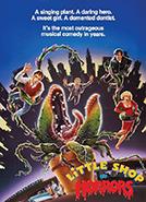 Little Shop of Horrors (1986) Dir. Frank Oz; Rick Moranis, Ellen Greene, Vincent Gardenia