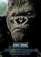 King Kong (2005) Dir. Peter Jackson; Naomi Watts, Jack Black, Adrien Brody