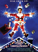 Christmas Vacation (1989) Dir. Jeremiah Chechik; Chevy Chase, Beverly D'Angelo, Randy Quaid