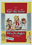 We're No Angels (1955) Dir. Michael Curtiz; Humphrey Bogart, Peter Ustinov, Aldo Ray