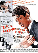 It's a Wonderful Life (1946) Dir. Frank Capra; James Stewart, Donna Reed, Lionel Barrymore, Thomas Mitchell