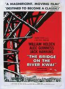 The Bridge on the River Kwai (1957) Dir. David Lean; William Holden, Alec Guinness, Jack Hawkins
