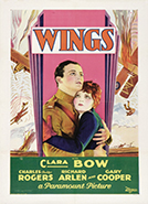 Wings (1927) Dir. William A. Wellman, Harry d'Abbadie d'Arrast;  Clara Bow, Charles 'Buddy' Rogers, Richard Arlen