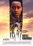 Hotel Rwanda (2004); Dir. Terry George; Don Cheadle, Sophie Okonedo, Xolani Mali