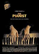 The Pianist (2002) Dir. Roman Polanski; Adrien Brody, Emilia Fox, Frank Finlay (book The Pianist, a World War II memoir by Władysław Szpilman)