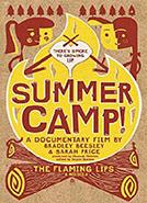 Summer Camp! (2006) Dir. Bradley Beesley, Sarah Price; Patrick Lemmon, Mary Nass, Cameron Schmitt