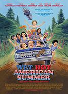 Wet Hot American Summer (2001) Dir.  David Wain; Janeane Garofalo, David Hyde Pierce, Bradley Cooper
