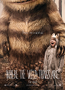 Where The Wild Things Are (2009) Dir. Spike Jonze;   Max Records, Catherine O'Hara, Forest Whitaker