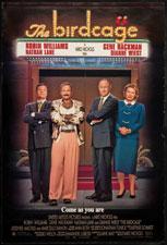 The Birdcage (1996) Dir. Mike Nichols; Robin Williams, Nathan Lane, Gene Hackman