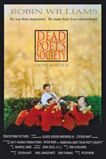 Dead Poets Society (1989) Dir. Peter Weir; Robin Williams, Robert Sean Leonard, Ethan Hawke