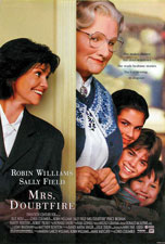 Mrs. Doubtfire (1993) Dir. Chris Columbus; Robin Williams, Sally Field, Pierce Brosnan