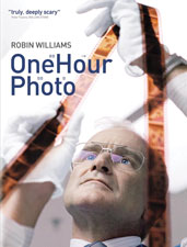 One Hour Photo (2002) Dir. Mark Romanek; Robin Williams, Connie Nielsen, Michael Varta