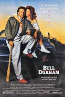 Bull Durham (1988) Dir. Ron Shelton; Kevin Costner, Susan Sarandon, Tim Robbins