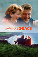 Saving Grace (2000) Dir. Nigel Cole; Brenda Blethyn, Craig Ferguson, Martin Clunes