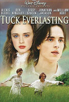 Tuck Everlasting (2002) Dir. Jay Russell; Alexis Bledel, Jonathan Jackson, Sissy Spacek