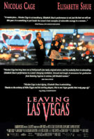 Leaving Las Vegas (1995) Dir. Mike Figgis; Nicolas Cage, Elisabeth Shue, Julian Sands, Richard Lewis