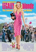 Legally Blonde (2001) Dir. Robert Luketic; Reese Witherspoon, Luke Wilson, Selma Blair