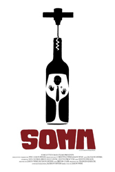 Somm (2012) Dir. Jason Wise; Bo Barrett, Shayn Bjornholm, Dave Cauble, Ian Cauble