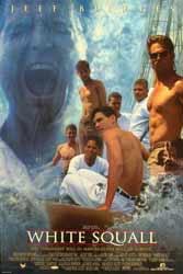 White Squall (1996)Dir. Ridley Scott; Jeff Bridges, Caroline Goodall, John Savage