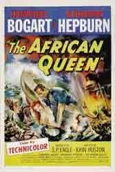 The African Queen (1951) Dir. John Huston; Humphrey Bogart, Katharine Hepburn, Robert Morley