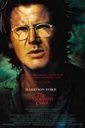 The Mosquito Coast (1986) Dir. Peter Weir; Harrison Ford, Helen Mirren, River Phoenix