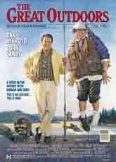 The Great Outdoors (1988) Dir. Howard Deutch; Dan Aykroyd, John Candy, Stephanie Faracy