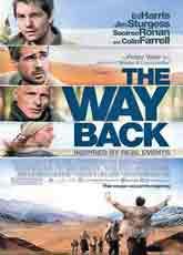 The Way Back (2010) Dir. Peter Weir; Jim Sturgess, Ed Harris, Colin Farrell