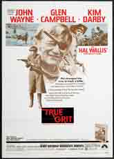 True Grit (1969) Dir. Henry Hathaway; John Wayne, Kim Darby, Glen Campbell