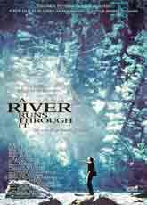 A River Runs Through It (1992) Dir. Robert Redford;  Craig Sheffer, Brad Pitt, Tom Skerritt