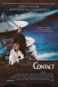 Contact (1997) Dir. Robert Zemeckis;  Jodie Foster, Matthew McConaughey, Tom Skerritt