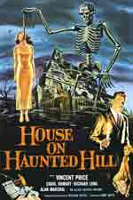 House on Haunted Hill (1959) Dir. William Castle; Vincent Price, Carol Ohmart, Richard Long