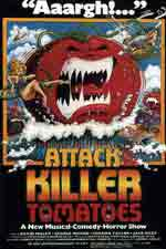 Attack of the Killer Tomatoes (1978) Dir. John De Bello; David Miller, George Wilson, Sharon Taylor