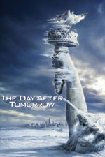 The Day After Tomorrow (2004) Dir. Roland Emmerich; Dennis Quaid, Jake Gyllenhaal, Emmy Rossum, Dash Mihok