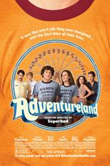 Adventureland (2009) Dir. Greg Mottola; Jesse Eisenberg, Kristen Stewart, Ryan Reynolds