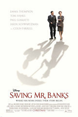 Saving Mr. Banks (2013) Dir. John Lee Hancock; Emma Thompson, Tom Hanks, Annie Rose Buckley
