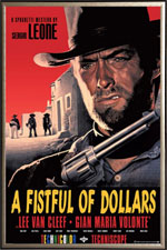A FISTFUL OF DOLLARS (1964) Dir. Sergio Leone; Clint Eastwood, Gian Maria Volontè, Marianne Koch