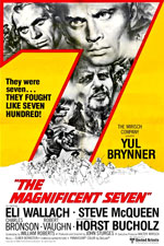 THE MAGNIFICENT SEVEN (1960) Dir. John Sturges; Yul Brynner, Steve McQueen, Charles Bronson