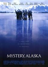 Mystery Alaska (1999) Dir. Jay Roach; Russell Crowe, Burt Reynolds, Hank Azaria