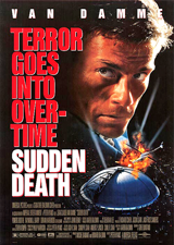 Sudden Death (1995) Dir. Peter Hyams; Jean-Claude Van Damme, Powers Boothe, Raymond J. Barry