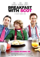 Breakfast with Scot (2007) Dir. Laurie Lynd; Tom Cavanagh, Ben Shenkman, Noah Bernett