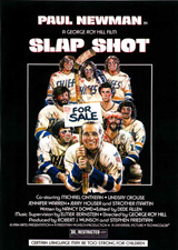 Slap Shot (1977) Dir. George Roy Hill; Paul Newman, Michael Ontkean, Strother Martin