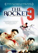 The Rocket (2005) Dir: Charles Binamé; Roy Dupuis, Stephen McHattie, Julie LeBreton