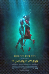 The Shape of Water (2017) Dir.  Guillermo del Toro; Sally Hawkins, Octavia Spencer, Michael Shannon