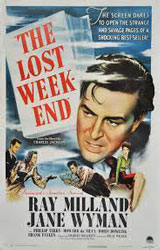 The Lost Weekend (1945) Dir. Billy Wilder; Ray Milland, Jane Wyman, Phillip Terry